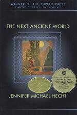 The Next Ancient World by Jennifer Hecht